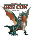 40 Years of Gen Con (Non-Fiction)