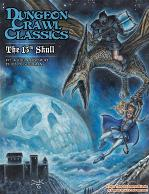 Dungeon Crawl Classics RPG  #71 : The 13th Skull [DCC RPG]